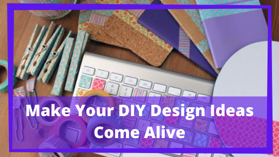 DIY Room Decor: Use Your Intuition to Make Your DIY Design Ideas Come Alive